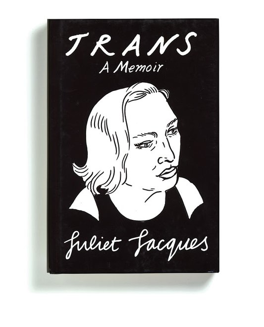 """Trans: A Memoir"" by Juliet Jacques Illustration and lettering by Joanna Walsh Publisher: Verso"